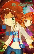 Jetra: I'm always with You by xEikoCarolx