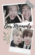 Our moments [VMin/MinV] by LadyAkari
