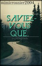 Saviez-Vous Que...? by mimicrosnier2004