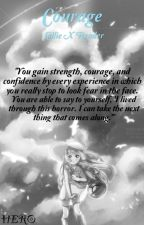 Courage (Lillie X Reader) by Be_The_Hero