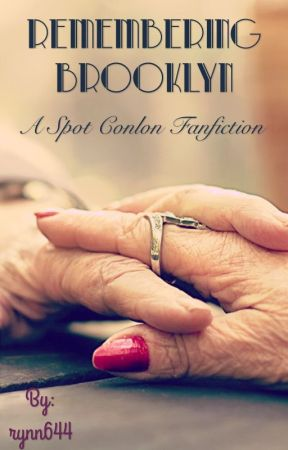 Remembering Brooklyn (A Spot Conlon Fanfiction) by rynn644