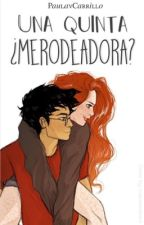 Una quinta ¿Merodeadora? (1) (Trilogía Generaciones) by paulavcarrillo