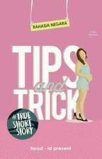Tips And Trick  by hood-id