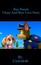 Paw Patrol; Chase and Skye Love Story by Cintrak48