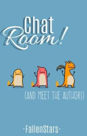 Chat Room (+ meet the author!) by -FallenStars-