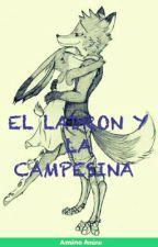 """¿El """"Ladron"""" y la """"Campesina""""? [Cancelada] by GinaFlores360"""