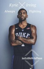 Secrets // Kyrie Irving by JustLetMeWritePlease