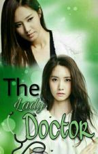THE LADY DOCTOR by chachahaliza