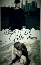 Don't Let Me Down [ Martin Garrix y tu ] by Garrix503