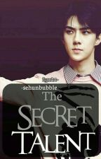 The Secret Talent +OSH [HIATUS] by hunbear-