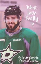 What Love Really Is ( Tyler Seguin )  by SaucySeguin