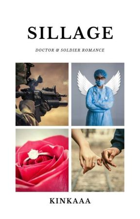 Sillage (Romantisme Dokter Muda Dan Tentara) by kinkaaa