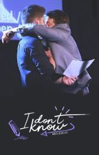 I don't know | Destiel AU © by notlesslie