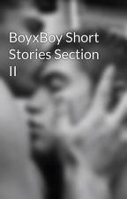 BoyxBoy Short Stories Section II by Vampura