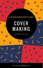 Cover Making [OPEN] by whmaria