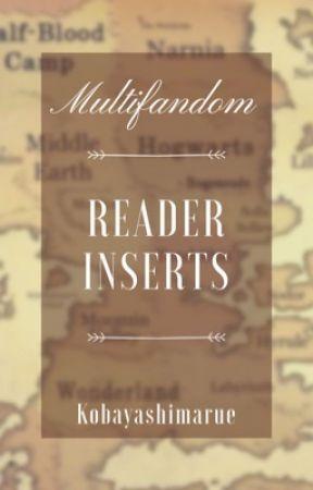 Multifandom Reader Inserts by atinysneeze