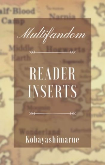 Multifandom Reader Inserts