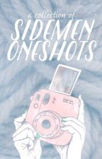 Sidemen Oneshots by dinasaur20