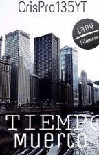 Tiempo Muerto by Crispro135YT
