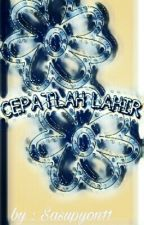 CEPATLAH LAHIR!! by sasupyon11