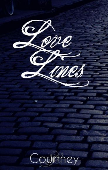 Love Lines (REPOSTED FOR SUMMER 2015)