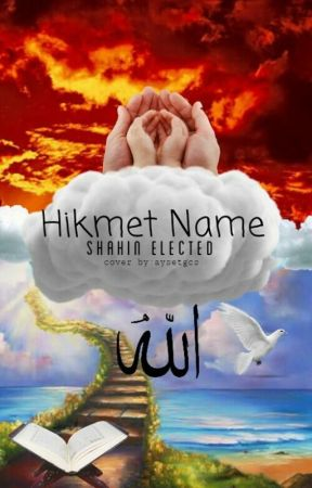 Hikmet Name by Shahin_Elected