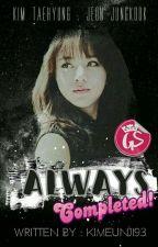 Always . Vkook / Taekook by kimeunji93