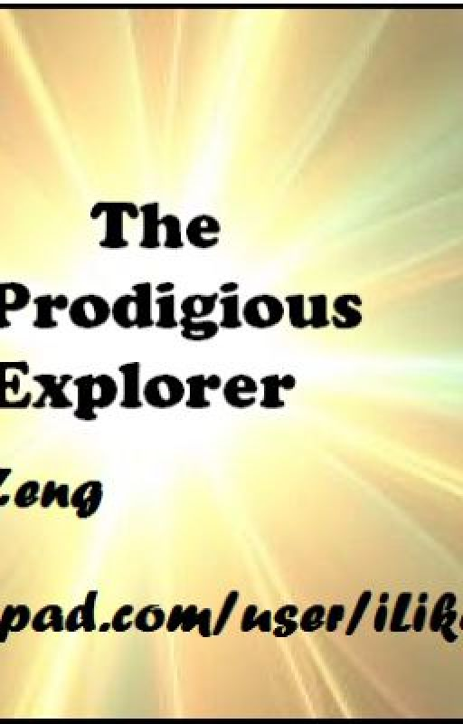 The Prodigious Explorer by iLikeMudkips