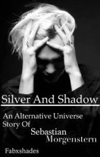 Silver And Shadow || Jonathan Morgenstern by fabxshades