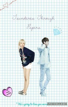 [SLOW UPDATES] Tsunderes Through Papers by black_and_suga