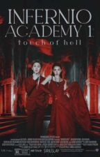 Infernio Academy : Touch of Hell by PinkuXtel