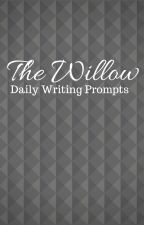 The Willow Daily Writing Prompts by WillowAwards