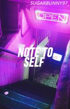 ❥ 《 Note to self 》┊ RV. by SugarBunny97_