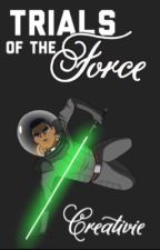 Trials of The Force by Creativie