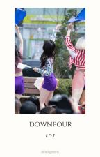 Downpour ✔ by shiningpearls