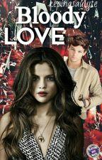 Bloody Love 1sezonas (BAIGTA) by IrmaEmili