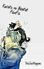 Kuroko Family Matters 《Kuroko no Basket Fanfiction》  by ThisJustHappens