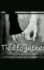TIED TOGETHER by chaosandcalm_
