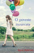 O poveste incalcita by ALINAFIA5