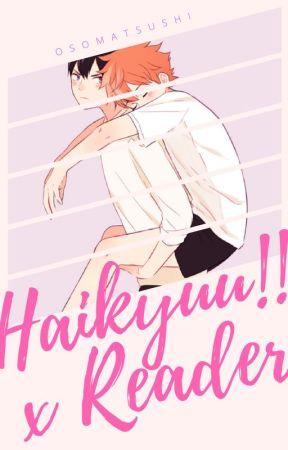 Haikyuu!! x Reader Oneshots by osomatsushi
