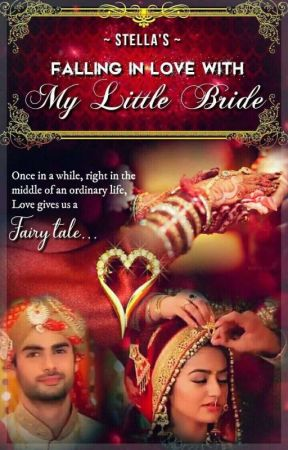 Falling in LOVE with MY LITTLE BRIDE (Wattys 2017) by GS_Stella