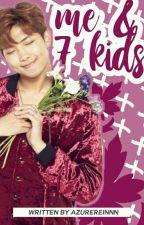 【H】Me & 7 Kids   bts by azureinight