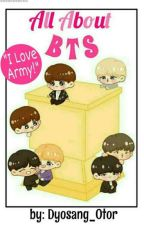 All About BTS by GherllieTenorio