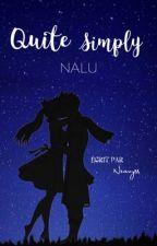 QUITE SIMPLY ...NALU  by Neavyss