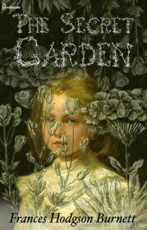 The Secret Garden (1911) by lanternhill268
