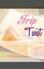 Trip Twist by Melinaherz