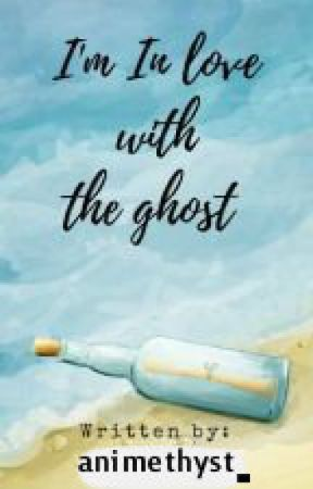 I'm inlove with the ghost (KathNiel STORY) by animethyst_