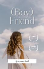 Boy(Friend) by vrncdhtxyz