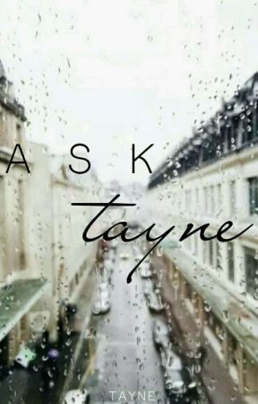 Ask Tayne by tayneted