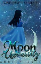 Moon Series #1: Moon University by Annie_Munnie